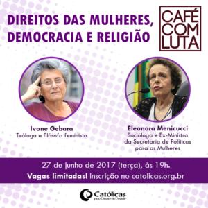 meme-cafecomluta direitos das mulheres democracia e religiao-27 de junho